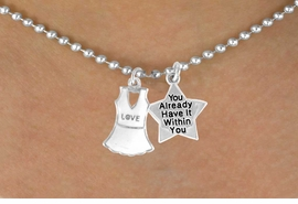 """<Br>                     LEAD & NICKEL FREE!!<Br>    W14460N - """"LOVE"""" TENNIS DRESS &<BR>   """"YOU ALREADY HAVE IT WITHIN YOU""""<BR>BALL CHAIN NECKLACE AS LOW AS $4.15"""