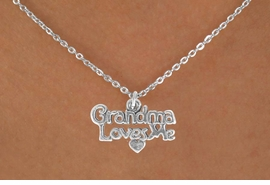 "<Br>              LEAD & NICKEL FREE!!<BR>W14516N - ""GRANDMA LOVES ME""<Br>     CHILDREN'S CHAIN NECKLACE<BR>                   AS LOW AS $3.55"
