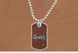 "<Br>            LEAD & NICKEL FREE!!<bR>W17151N - LICENSED IDAHO<Br> UNIVERSITY ""VANDALS"" DOG<bR> TAG NECKLACE FROM $3.94 TO $8.75"