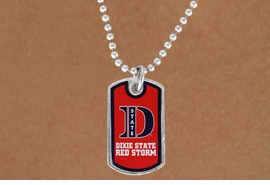 "<Br>              LEAD & NICKEL FREE!!<bR>W17211N - LICENSED DIXIE STATE<Br> COLLEGE ""RED STORM""  DOG TAG<bR>  NECKLACE FROM $3.94 TO $8.75"