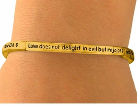 """<Br>             LEAD & NICKEL FREE!!<br>W6811B - POLISHED GOLD FINISH<BR>        """"1 COR 13:6-8"""" RELIGIOUS<BR>   SCRIPTURE STRETCH BRACELET<Br>             FROM $2.25 TO $5.00"""