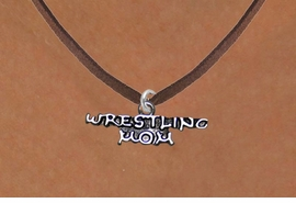 <BR>                      WRESTLING MOM ADJUSTABLE NECKLACE<BR>                  AN ORIGINAL ALLAN ROBIN CUSTOM DESIGN<br>                                WHOLESALE CHARM NECKLACE <BR>                              LEAD, CADMIUM & NICKEL FREE!!  <BR>W21525N-BROWN SUEDE, BRIGHT SILVER TONE EXTENSION CHAIN <BR>                 FITS ALL SIZES FROM $5.60 TO $9.85 EACH! ©2014