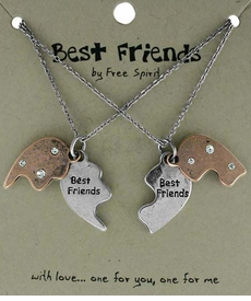 <BR>                           TWO NECKLACES!! <BR>                   ONE TO GIVE ONE TO KEEP!!<BR>                     LEAD AND NICKEL FREE!! <BR>        W17857N - BEST FRIEND GIFT!!!  TWO<BR>     TONE HEART BEST FRIENDS NECKLACES<BR>                         FROM $6.75 TO $15.00