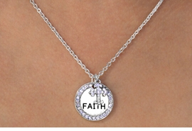 "W11582N - SILVER TONE ""FAITH"" DISC<Br> & AUSTRIAN CRYSTAL CROSS CHARM<br>NECKLACE AS LOW AS $7.25 To $11.75"