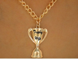 "W12606N - GOLD TONE ""TROPHY WIFE""<Br>             NECKLACE AS LOW AS $3.50"