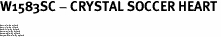 "W1583SC - CRYSTAL SOCCER HEART<BR><FONT size=""2"">Buy 1-2 for $4.25 Each<br>Buy 3-5 for $4.15 Each<br>Buy 6-11 for $3.65 Each<br>Buy 12-23 for $3.45 Each<br>Buy 24-49 for $3.25 Each<br>Buy 50 or More for $3.09 Each</font>"