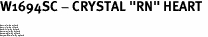 """W1694SC - CRYSTAL """"RN"""" HEART <BR><FONT size=""""2"""">Buy 1-2 for $4.25 Each<br>Buy 3-5 for $4.15 Each<br>Buy 6-11 for $3.65 Each<br>Buy 12-23 for $3.45 Each<br>Buy 24-49 for $3.25 Each<br>Buy 50 or More for $3.09 Each</font>"""