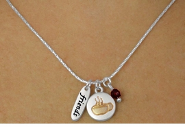 "<bR>    W17743N - SILVER TONE SNAKE CHAIN<Br>""FRIENDS"" COFFEE MUG AND GARNET COLOR BEAD <BR>          NECKLACE FROM $5.06 TO $11.25"