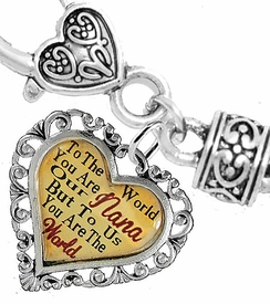 "<BR>               <i>""TO THE WORLD YOU ARE OUR NANA,   <BR>                   BUT TO US YOU ARE THE WORLD""</i>  <BR>           BEAUTIFUL WORDS, BEAUTIFUL BRACELET  <BR>  HYPOALLERGENIC, NICKEL, LEAD, CADMIUM  FREE!  <BR>   W1820B1 - ""NANA"" HEART CHARM ON WHEAT CHAIN <BR>HEART CLASP BRACELET FROM $7.90 TO $12.50 �2016"