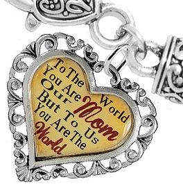 "<BR>               <i>""TO THE WORLD YOU ARE OUR MOM,  <BR>                   BUT TO US YOU ARE THE WORLD""</i> <BR>          BEAUTIFUL WORDS, BEAUTIFUL BRACELET <BR> HYPOALLERGENIC, NICKEL, LEAD, CADMIUM  FREE! <BR>     W1821B1 - ""MOM"" HEART CHARM, WHEAT CHAIN  <BR>          BRACELET FROM $7.90 TO $12.50 �2016"