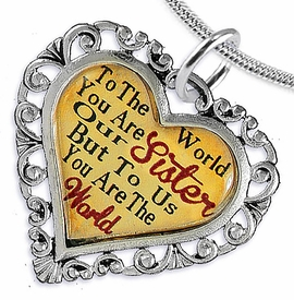 "<BR>         <i>""TO THE WORLD YOU ARE OUR SISTER,     <BR>                  BUT TO US YOU ARE THE WORLD""</i>    <BR>          BEAUTIFUL WORDS, BEAUTIFUL NECKLACE   <BR> HYPOALLERGENIC, NICKEL, LEAD, CADMIUM  FREE!    <BR>W1822N2 - ""SISTER"" HEART CHARM ON SNAKE CHAIN  <BR>          NECKLACE FROM $7.90 TO $12.50 �2016"