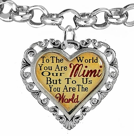"<BR>            <i>""TO THE WORLD YOU ARE OUR MIMI,    <BR>                   BUT TO US YOU ARE THE WORLD""</i>   <BR>          BEAUTIFUL WORDS, BEAUTIFUL BRACELET   <BR> HYPOALLERGENIC, NICKEL, LEAD, CADMIUM  FREE!   <BR> W1823B2 - ""MIMI"" HEART CHARM ON ROLO CHAIN    <BR>   LINK BRACELET FROM $7.90 TO $12.50 �2016"