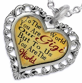 "<BR>         <i>""TO THE WORLD YOU ARE OUR GIGI,      <BR>                  BUT TO US YOU ARE THE WORLD""</i>     <BR>          BEAUTIFUL WORDS, BEAUTIFUL NECKLACE   <BR> HYPOALLERGENIC, NICKEL, LEAD, CADMIUM  FREE!     <BR>W1824N1 - ""GIGI"" HEART CHARM ON CHAIN LINK    <BR>          NECKLACE FROM $7.90 TO $12.50 �2016"
