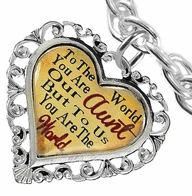 "<BR>            <i>""TO THE WORLD YOU ARE OUR AUNT,    <BR>                   BUT TO US YOU ARE THE WORLD""</i>   <BR>          BEAUTIFUL WORDS, BEAUTIFUL BRACELET   <BR> HYPOALLERGENIC, NICKEL, LEAD, CADMIUM  FREE!   <BR> W1825B5 - ""AUNT"" HEART CHARM ON CHAIN LINK TOGGLE   <BR>      CLASP BRACELET FROM $7.90 TO $12.50 �2016"