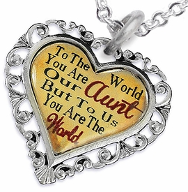 "<BR>              <i>""TO THE WORLD YOU ARE OUR AUNT,      <BR>                  BUT TO US YOU ARE THE WORLD""</i>     <BR>          BEAUTIFUL WORDS, BEAUTIFUL NECKLACE    <BR> HYPOALLERGENIC, NICKEL, LEAD, CADMIUM  FREE!     <BR>W1825N1 - ""AUNT"" HEART CHARM ON CHAIN LINK    <BR>          NECKLACE FROM $7.90 TO $12.50 �2016"