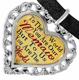 "<BR>            <i>""TO THE WORLD YOU ARE OUR MEMAW,    <BR>                   BUT TO US YOU ARE THE WORLD""</i>   <BR>          BEAUTIFUL WORDS, BEAUTIFUL BRACELET   <BR> HYPOALLERGENIC, NICKEL, LEAD, CADMIUM  FREE!   <BR> W1826B3 - ""MEMAW"" HEART CHARM ON BLACK SUEDE   <BR>  LEATHER BRACELET FROM $7.90 TO $12.50 �2016"