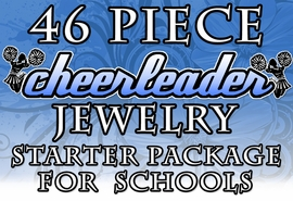 <BR>           W20034JA - 46 PIECE CHEER JEWELRY <BR>      ASSORTMENT FOR  SCHOOLS, ACADEMIES,<BR>      STUDIOS, RETAIL STORES, &  FUNDRAISING<BR>                      YOUR LOW PRICE IS $231.86
