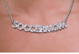 "<br>WHOLESALE SOCCER FASHION JEWELRY<bR>                   LEAD & NICKEL FREE!! <BR> W21257N - BEAUTIFUL SILVER TONE <BR> AUSTRIAN CRYSTAL ""SOCCER MOM"" <BR> LOBSTER CLASP CHAIN NECKLACE <BR>              FROM $4.50 TO $10.00 �2014"
