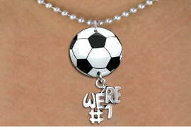 "<BR>   NICKEL FREE & ADJUSTABLE NECKLACE !<Br>                  EXCLUSIVELY OURS!!<Br>            AN ALLAN ROBIN DESIGN!!<Br>                 LEAD & NICKEL FREE!! <Br>W21672N - SILVER TONE BALL CHAIN <BR>NECKLACE AND SOCCER BALL PENDANT <BR>WITH SILVER TONE ""WE'RE #1"" CHARM <BR>        FROM $7.31 TO $16.25 �2015"