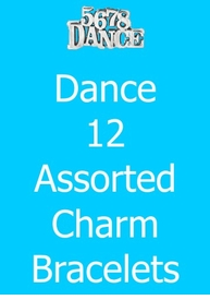 <BR> W240BA DANCE<BR>    12 ASSORTED<BR>CHARM BRACELTS<BR>      ONLY $82.35