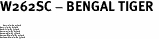 """W262SC - BENGAL TIGER <BR> <FONT size=""""2"""">Buy 1-2 for $4.05 Each<br>Buy 3-5 for $3.65 Each<br>Buy 6-11 for $3.55 Each<br>Buy 12-23 for $3.45 Each<br>Buy 24-49 for $3.35 Each<br>Buy 50 or More for $3.25 Each<br>Buy 100 or More for $2.35 Each</font>"""