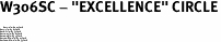 "W306SC - ""EXCELLENCE"" CIRCLE<BR> <FONT size=""2"">Buy 1-2 for $4.05 Each<br>Buy 3-5 for $3.65 Each<br>Buy 6-11 for $3.55 Each<br>Buy 12-23 for $3.45 Each<br>Buy 24-49 for $3.35 Each<br>Buy 50 or More for $3.25 Each<br>Buy 100 or More for $2.35 Each</font>"