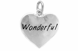 "W318SC - ""WONDERFUL"" HEART<BR> <FONT size=""2"">Buy 1-2 for $4.05 Each<br>Buy 3-5 for $3.65 Each<br>Buy 6-11 for $3.55 Each<br>Buy 12-23 for $3.45 Each<br>Buy 24-49 for $3.35 Each<br>Buy 50 or More for $3.25 Each<br>Buy 100 or More for $2.35 Each</font>"