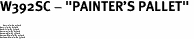 "W392SC - ""PAINTER'S PALLET"" <BR> <FONT size=""2"">Buy 1-2 for $4.05 Each<br>Buy 3-5 for $3.65 Each<br>Buy 6-11 for $3.55 Each<br>Buy 12-23 for $3.45 Each<br>Buy 24-49 for $3.35 Each<br>Buy 50 or More for $3.25 Each<br>Buy 100 or More for $2.35 Each</font>"