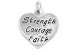 "W423SC - ""STRENGTH, COURAGE, FAITH"" HEART<BR> <FONT size=""2"">Buy 1-2 for $4.05 Each<br>Buy 3-5 for $3.65 Each<br>Buy 6-11 for $3.55 Each<br>Buy 12-23 for $3.45 Each<br>Buy 24-49 for $3.35 Each<br>Buy 50 or More for $3.25 Each<br>Buy 100 or More for $2.35 Each</font>"