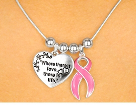 "W4391NE-""WHERE THERE IS LOVE,<BR>    THERE IS LIFE"" BREAST CANCER<BR>       NECKLACE AND EARRING SET<BR>                   AS LOW AS $3.25"