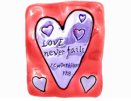 "<br> W4613P - ""LOVE NEVER FAILS.<BR>CORINTHIANS 13:8"" DARK PINK<BR>      RECTANGLE PIN/PENDANT<br>          FROM $2.70 TO $5.00"