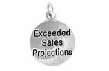 "W477SC - ""EXCEEDED SALES PROJECTION"" CIRCLE<BR> <FONT size=""2"">Buy 1-2 for $4.05 Each<br>Buy 3-5 for $3.65 Each<br>Buy 6-11 for $3.55 Each<br>Buy 12-23 for $3.45 Each<br>Buy 24-49 for $3.35 Each<br>Buy 50 or More for $3.25 Each<br>Buy 100 or More for $2.35 Each</font>"