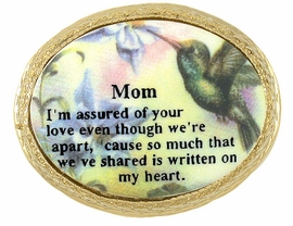 """<BR>W5042P - DELICATELY HAND PAINTED<bR>      GENUINE PORCELAIN """"MOM...""""<bR>HUMMINGBIRD PIN AS LOW AS $4.80"""