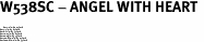 "W538SC - ANGEL WITH HEART <BR> <FONT size=""2"">Buy 1-2 for $4.05 Each<br>Buy 3-5 for $3.65 Each<br>Buy 6-11 for $3.55 Each<br>Buy 12-23 for $3.45 Each<br>Buy 24-49 for $3.35 Each<br>Buy 50 or More for $3.25 Each<br>Buy 100 or More for $2.35 Each</font>"