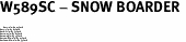 "W589SC - SNOW BOARDER <BR> <FONT size=""2"">Buy 1-2 for $4.05 Each<br>Buy 3-5 for $3.65 Each<br>Buy 6-11 for $3.55 Each<br>Buy 12-23 for $3.45 Each<br>Buy 24-49 for $3.35 Each<br>Buy 50 or More for $3.25 Each<br>Buy 100 or More for $2.35 Each</font>"