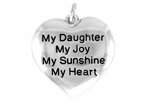 "W600SC - ""MY DAUGHTER"" HEART <BR> <FONT size=""2"">Buy 1-2 for $4.05 Each<br>Buy 3-5 for $3.65 Each<br>Buy 6-11 for $3.55 Each<br>Buy 12-23 for $3.45 Each<br>Buy 24-49 for $3.35 Each<br>Buy 50 or More for $3.25 Each<br>Buy 100 or More for $2.35 Each</font>"