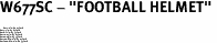 "W677SC - ""FOOTBALL HELMET"" <BR> <FONT size=""2"">Buy 1-2 for $4.05 Each<br>Buy 3-5 for $3.65 Each<br>Buy 6-11 for $3.55 Each<br>Buy 12-23 for $3.45 Each<br>Buy 24-49 for $3.35 Each<br>Buy 50 or More for $3.25 Each<br>Buy 100 or More for $2.35 Each</font>"
