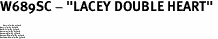 """W689SC - """"LACEY DOUBLE HEART"""" <BR> <FONT size=""""2"""">Buy 1-2 for $4.05 Each<br>Buy 3-5 for $3.65 Each<br>Buy 6-11 for $3.55 Each<br>Buy 12-23 for $3.45 Each<br>Buy 24-49 for $3.35 Each<br>Buy 50 or More for $3.25 Each<br>Buy 100 or More for $2.35 Each</font>"""