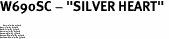 """W690SC - """"SILVER HEART"""" <BR> <FONT size=""""2"""">Buy 1-2 for $4.05 Each<br>Buy 3-5 for $3.65 Each<br>Buy 6-11 for $3.55 Each<br>Buy 12-23 for $3.45 Each<br>Buy 24-49 for $3.35 Each<br>Buy 50 or More for $3.25 Each<br>Buy 100 or More for $2.35 Each</font>"""