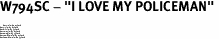 """W794SC - """"I LOVE MY POLICEMAN"""" <BR> <FONT size=""""2"""">Buy 1-2 for $4.05 Each<br>Buy 3-5 for $3.65 Each<br>Buy 6-11 for $3.55 Each<br>Buy 12-23 for $3.45 Each<br>Buy 24-49 for $3.35 Each<br>Buy 50 or More for $3.25 Each<br>Buy 100 or More for $2.35 Each</font>"""