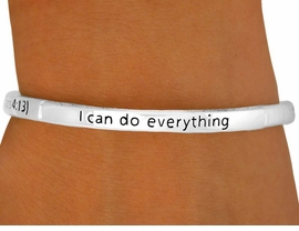 "<br>  W8598B - POLISHED SILVER FINISH<Br>""I CAN DO EVERYTHING..."" SCRIPTURE<Br>      STACKABLE STRETCH BRACELET<Br>             YOUR LOW PRICE IS $3.94"