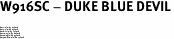 "W916SC - DUKE BLUE DEVIL<BR><FONT size=""2""><BR>Buy 1-2 for $5.25 Each<br>Buy 3-5 for $4.25 Each<br>Buy 6-11 for $3.75 Each<br>Buy 12-23 for $3.20 Each<br>Buy 24-49 for $2.95 Each<br>Buy 50 or More for $2.75 Each</font>"