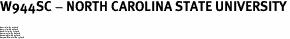 "W944SC - NORTH CAROLINA STATE UNIVERSITY<BR><FONT size=""2""><BR>Buy 1-2 for $5.25 Each<br>Buy 3-5 for $4.25 Each<br>Buy 6-11 for $3.75 Each<br>Buy 12-23 for $3.20 Each<br>Buy 24-49 for $2.95 Each<br>Buy 50 or More for $2.75 Each</font>"