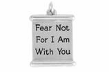 "W977SC - ""FEAR NOT FOR I AM WITH YOU"" <BR> <FONT size=""2"">Buy 1-2 for $4.05 Each<br>Buy 3-5 for $3.65 Each<br>Buy 6-11 for $3.55 Each<br>Buy 12-23 for $3.45 Each<br>Buy 24-49 for $3.35 Each<br>Buy 50 or More for $3.25 Each<br>Buy 100 or More for $2.35 Each</font>"