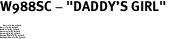 """W988SC - """"DADDY'S GIRL"""" <BR> <FONT size=""""2"""">Buy 1-2 for $4.05 Each<br>Buy 3-5 for $3.65 Each<br>Buy 6-11 for $3.55 Each<br>Buy 12-23 for $3.45 Each<br>Buy 24-49 for $3.35 Each<br>Buy 50 or More for $3.25 Each<br>Buy 100 or More for $2.35 Each</font>"""
