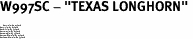 "W997SC - ""TEXAS LONGHORN"" <BR> <FONT size=""2"">Buy 1-2 for $4.05 Each<br>Buy 3-5 for $3.65 Each<br>Buy 6-11 for $3.55 Each<br>Buy 12-23 for $3.45 Each<br>Buy 24-49 for $3.35 Each<br>Buy 50 or More for $3.25 Each<br>Buy 100 or More for $2.35 Each</font>"