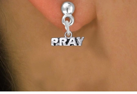 "<br>      WHOLESALE CHRISTIAN JEWELRY<bR>                EXCLUSIVELY OURS!! <BR>           AN ALLAN ROBIN DESIGN!! <BR>     CADMIUM, LEAD & NICKEL FREE!! <BR> W1427SE - SILVER TONE WORD ""PRAY"" <Br>          RELIGIOUS CHARM EARRINGS <BR>         FROM $4.50 TO $8.35 �2013"