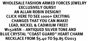 """<BR>   WHOLESALE FASHION ARMED FORCES JEWELRY <bR>                     EXCLUSIVELY OURS!! <Br>                AN ALLAN ROBIN DESIGN!! <BR>       CLICK HERE TO SEE 1000+ EXCITING <BR>             CHANGES THAT YOU CAN MAKE! <BR>          LEAD, NICKEL & CADMIUM FREE!! <BR>     W1528SN - ANTIQUED SILVER TONE AND <BR>BLUE CRYSTAL """"COAST GUARD"""" HEART CHARM <BR>      NECKLACE FROM $5.40 TO $9.85 ©2013"""