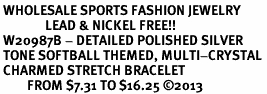 <BR> WHOLESALE SPORTS FASHION JEWELRY <Br>               LEAD & NICKEL FREE!! <BR> W20987B - DETAILED POLISHED SILVER <BR> TONE SOFTBALL THEMED, MULTI-CRYSTAL <Br> CHARMED STRETCH BRACELET <BR>         FROM $7.31 TO $16.25 �13