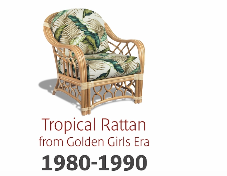Casual style caught on with Florida location based TV shows such as  Miami  Vice  and  The Golden Girls. The Evolution of Wicker Furniture Design